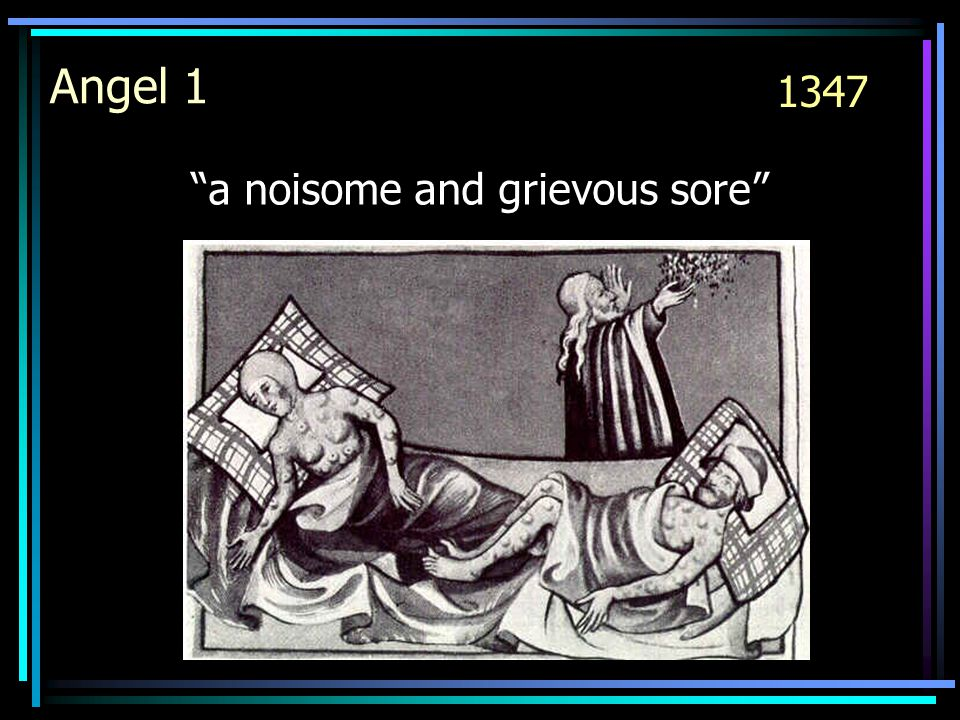 a noisome and grievous sore Angel 1 1347