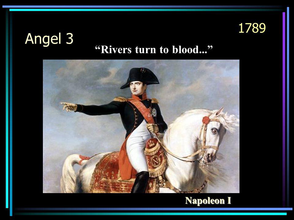 """Angel 3 Napoleon I """"Rivers turn to blood..."""" 1789"""