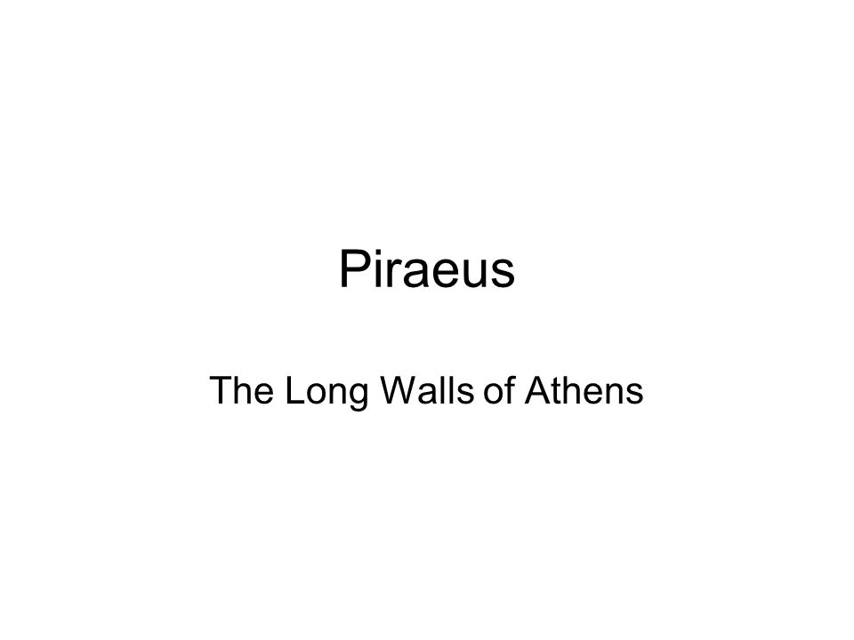 Piraeus The Long Walls of Athens