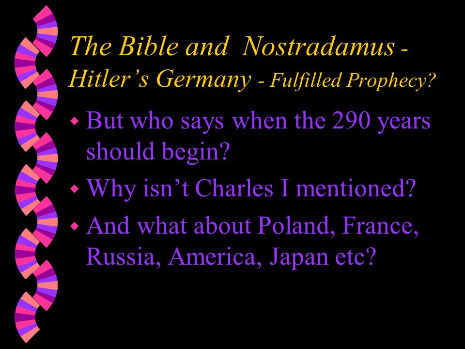 The Bible and Nostradamus - Hitler's Germany - Fulfilled Prophecy.