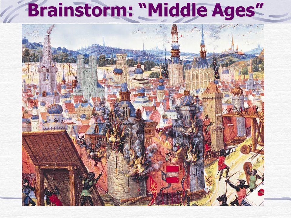 "Brainstorm: ""Middle Ages"""