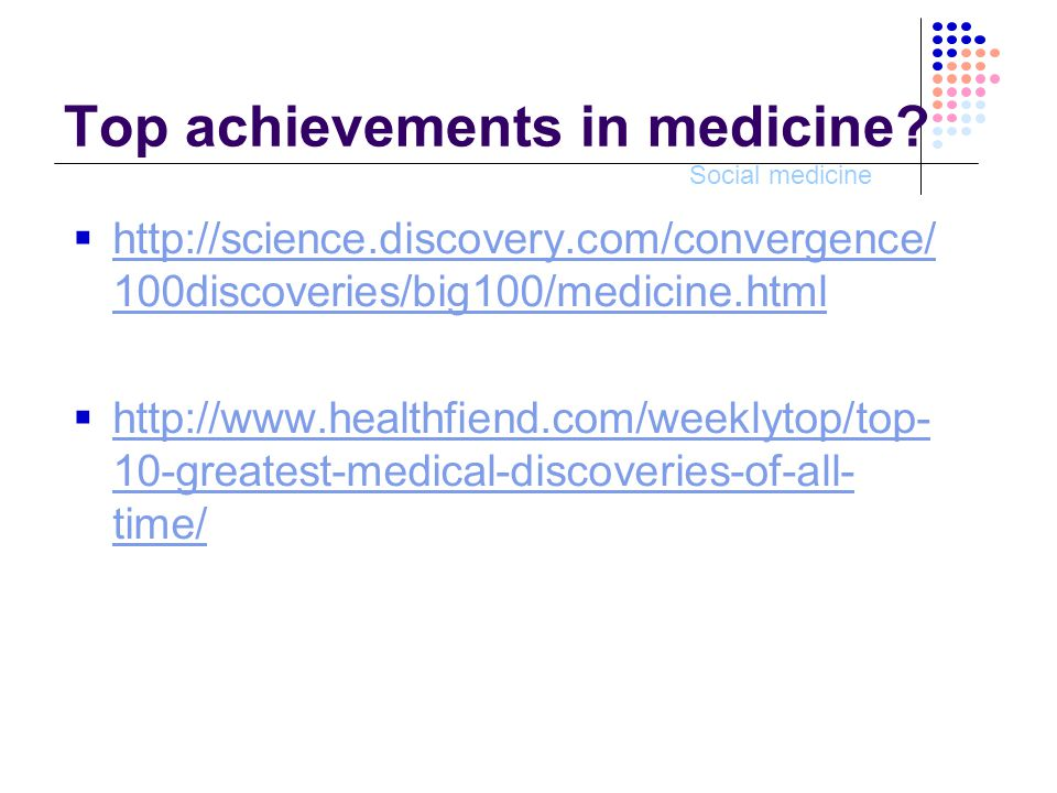 Social medicine Jon Queijo: Breakthrough!: How the 10 Greatest Discoveries in Medicine Saved Millions and Changed Our View of the World  Chapter 1.