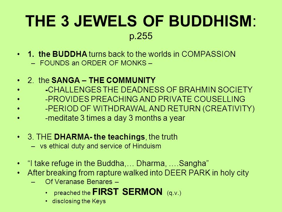 THE 3 JEWELS OF BUDDHISM: p.255 1.