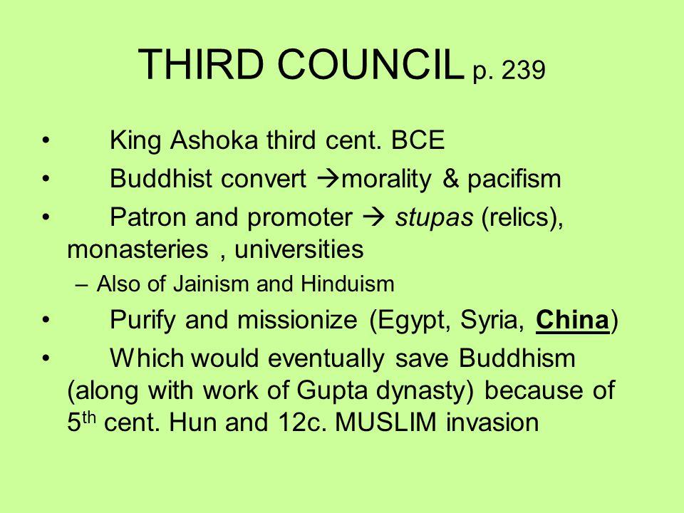 THIRD COUNCIL p. 239 King Ashoka third cent.