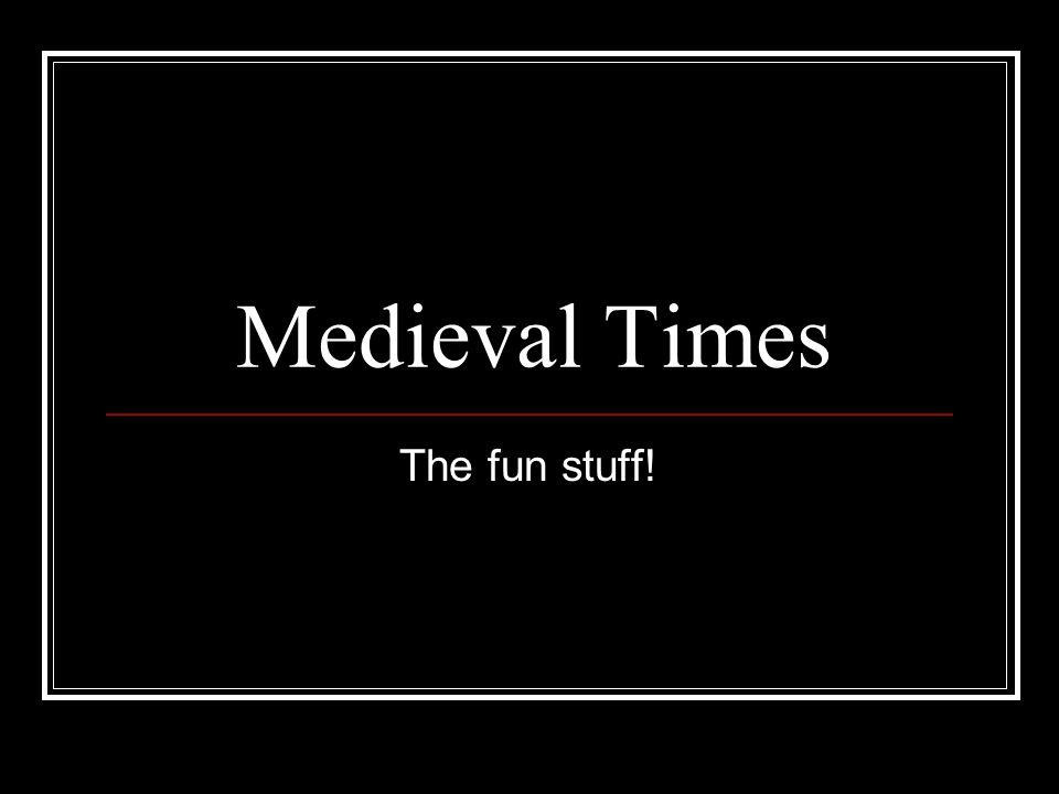 Medieval Times The fun stuff!