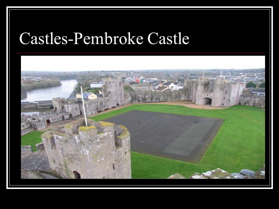 Castles-Pembroke Castle