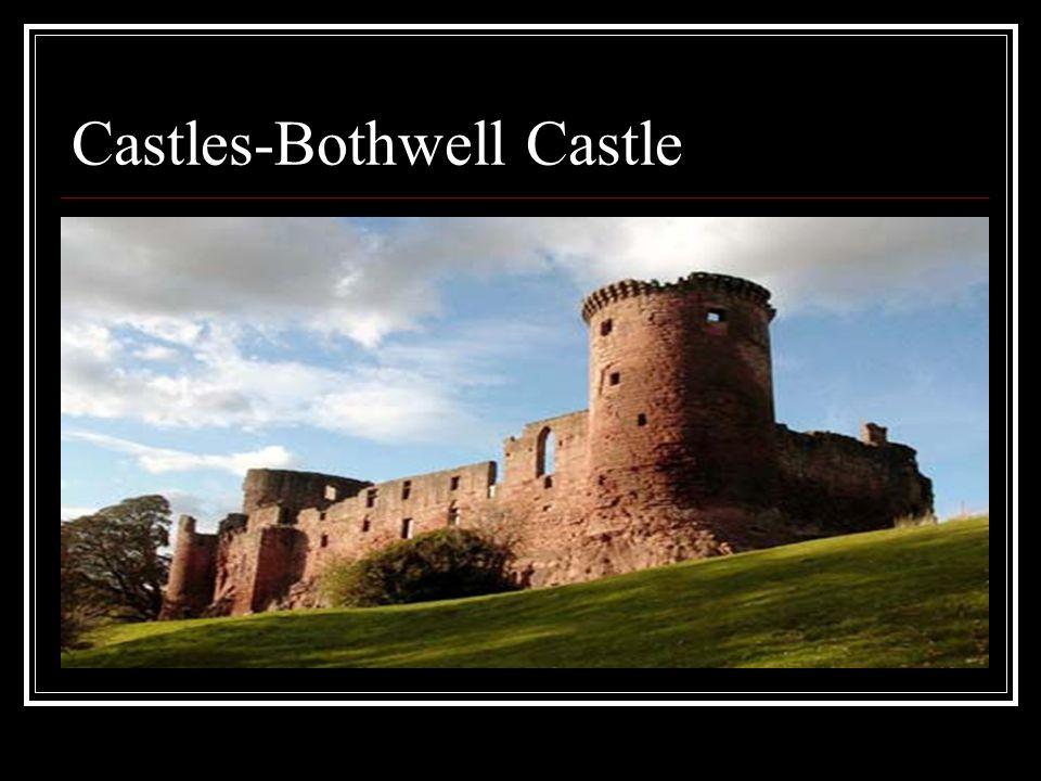 Castles-Bothwell Castle