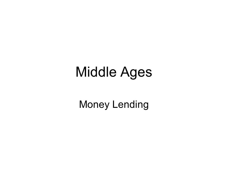 Middle Ages Money Lending