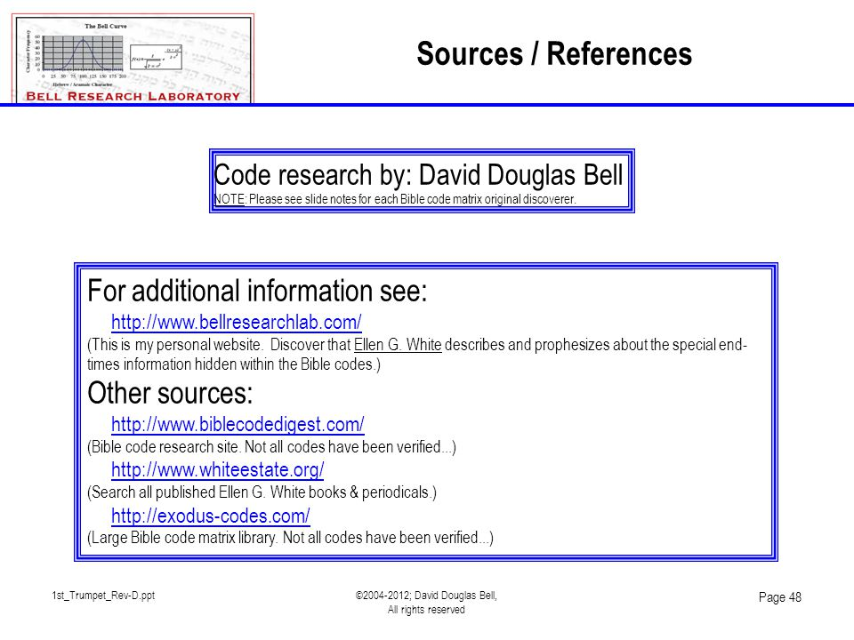 1st_Trumpet_Rev-D.ppt©2004-2012; David Douglas Bell, All rights reserved Page 48 Code research by: David Douglas Bell NOTE: Please see slide notes for