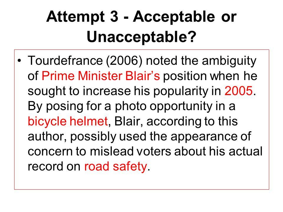 Attempt 3 - Acceptable or Unacceptable.