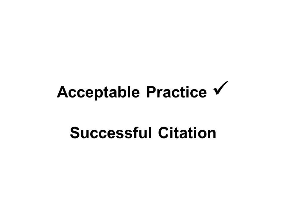 Acceptable Practice Successful Citation