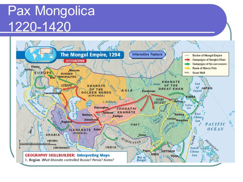 Pax Mongolica 1220-1420