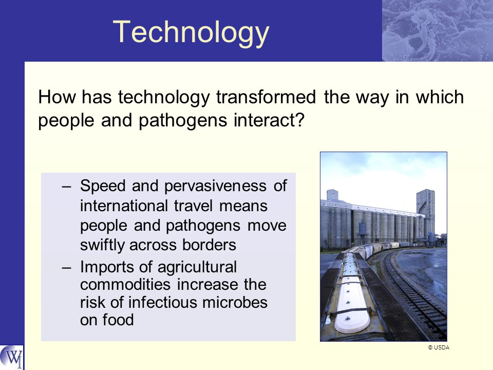 Technology How has technology transformed the way in which people and pathogens interact.