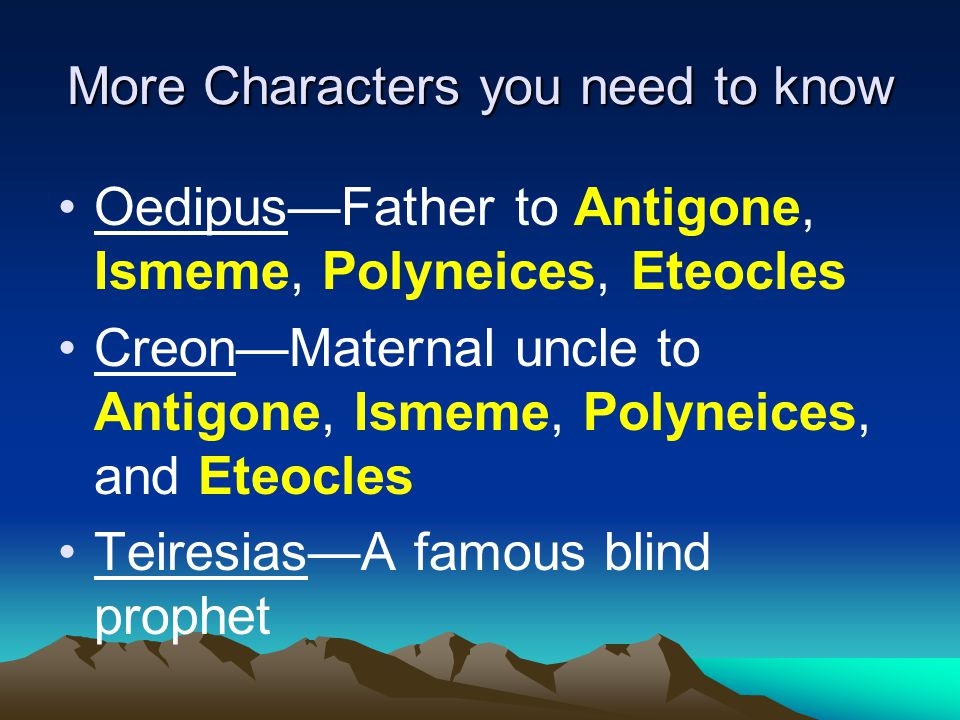 The Plague (continued) Oedipus demands to know who killed the former king Teiresias—the blind prophet—tells Oedipus the murderer is a citizen of Thebes; brother and father to his own children; and son and husband to his own mother –Gross!