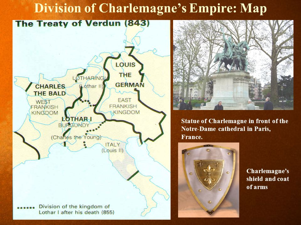 Division of Charlemagne's Empire: Map Statue of Charlemagne in front of the Notre-Dame cathedral in Paris, France.