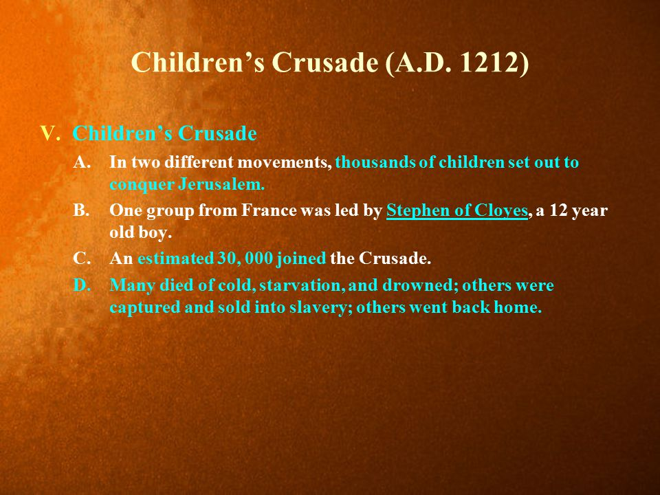 Children's Crusade (A.D.1212) V.