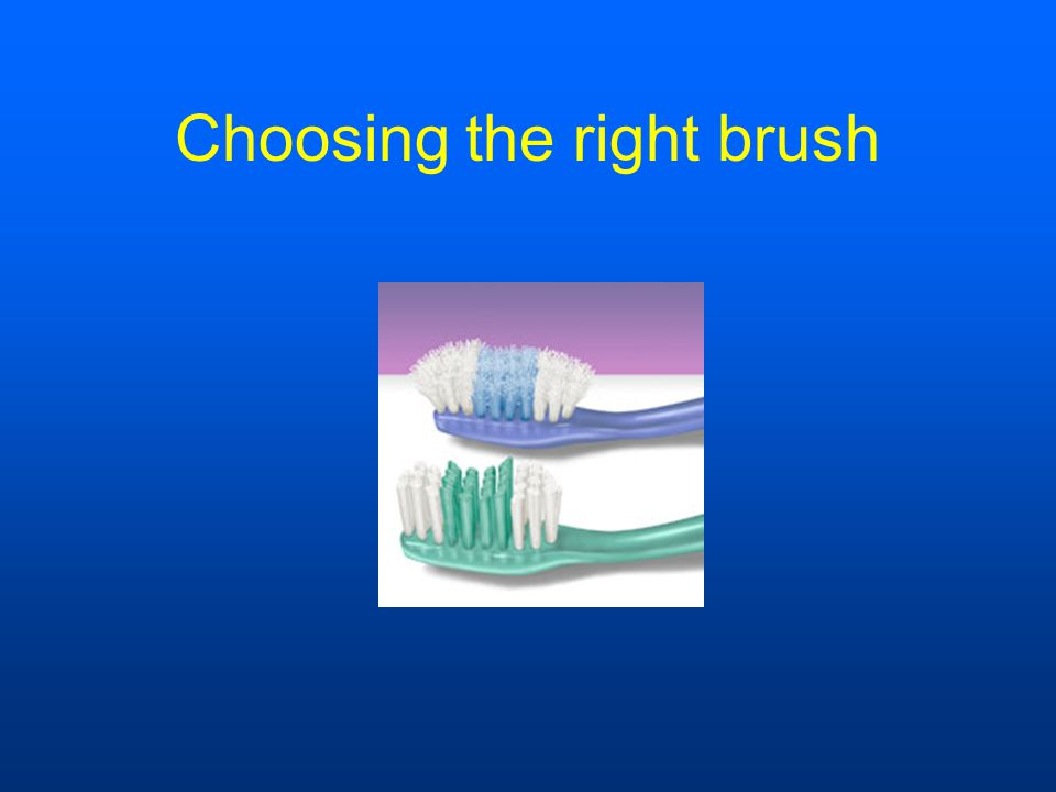 Choosing the right brush