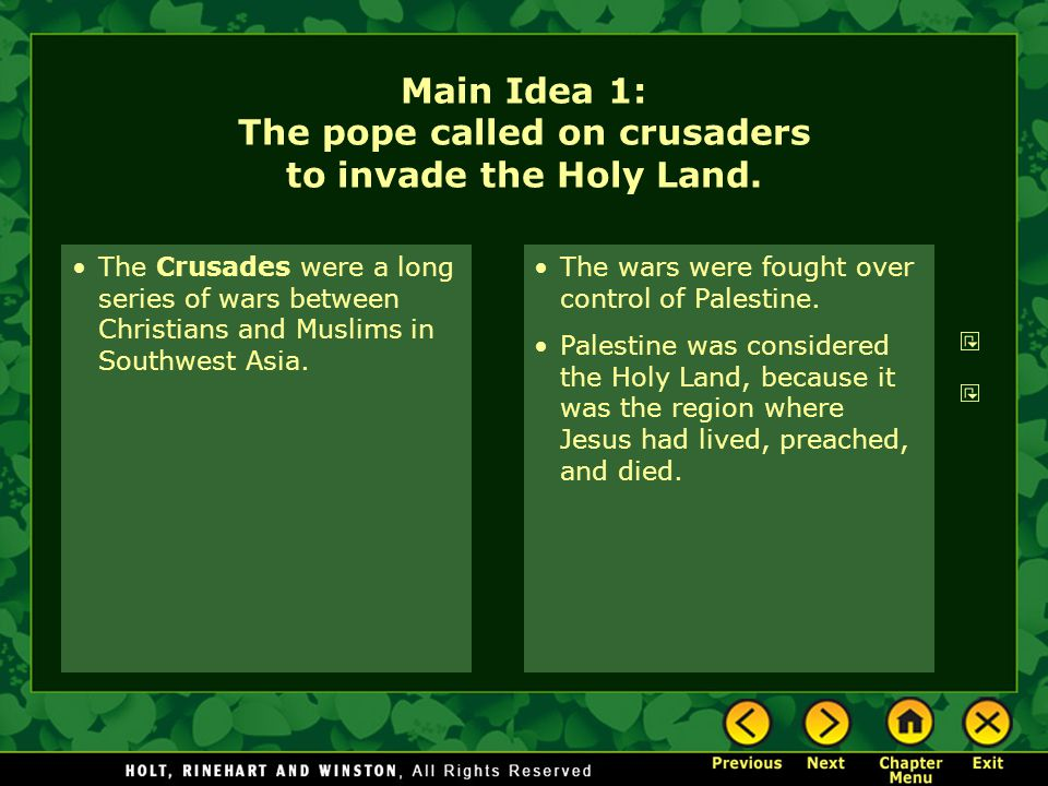 The Crusades were a long series of wars between Christians and Muslims in Southwest Asia. The wars were fought over control of Palestine. Palestine wa