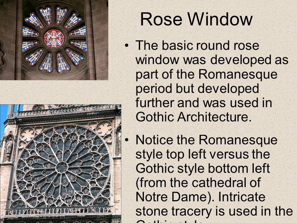 Gothic Architecture: prevalent in W.Europe from 12 th – 15 th Cen.