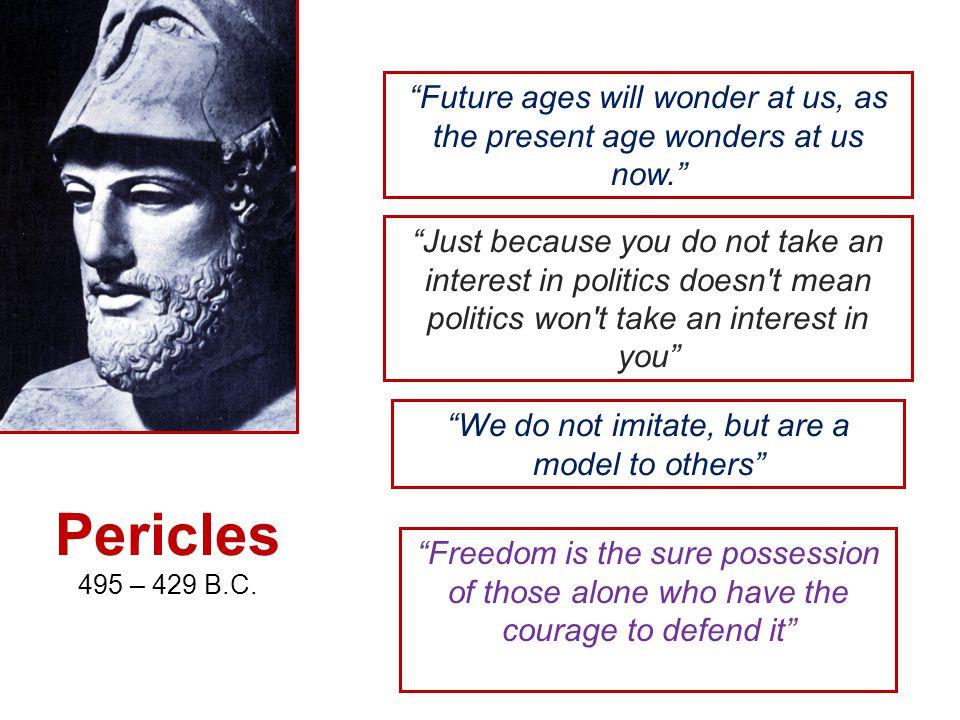 Pericles 495 – 429 B.C.