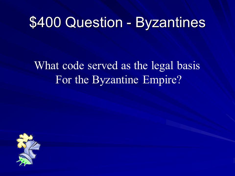 $300 Answer - Byzantines Hagia Sophia