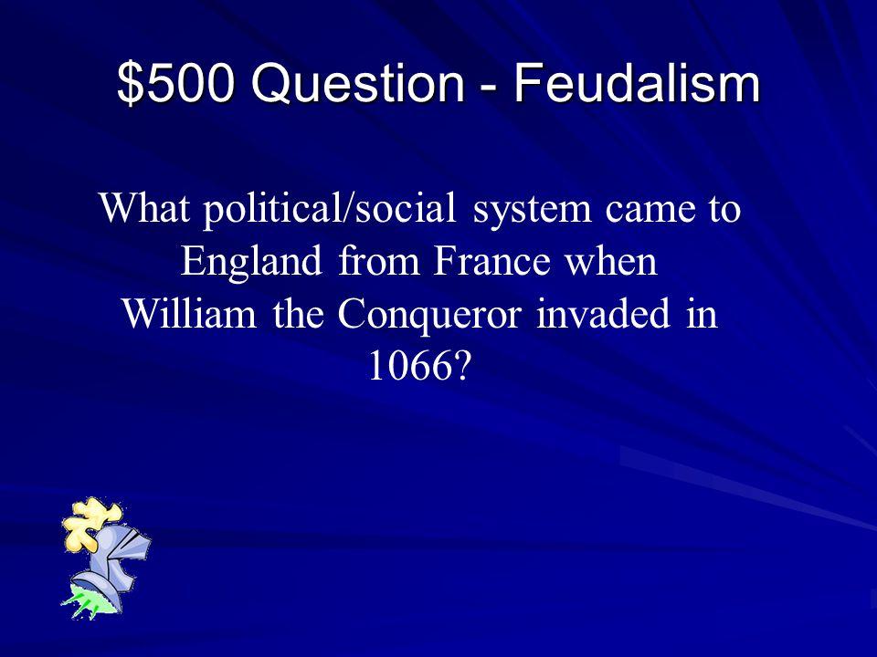 $400 Answer - Feudalism Vikings Muslims Magyars