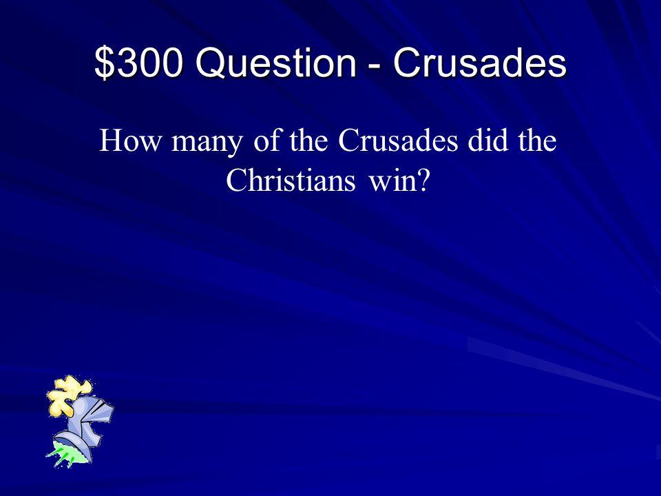 $200 Answer - Crusades Pope Urban II