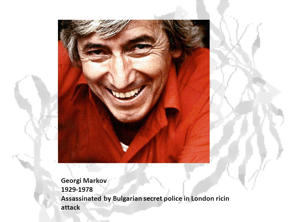 Georgi Markov 1929-1978 Assassinated by Bulgarian secret police in London ricin attack