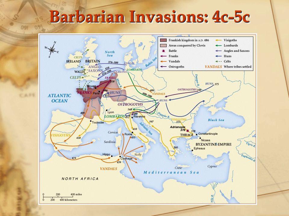 Barbarian Invasions: 4c-5c