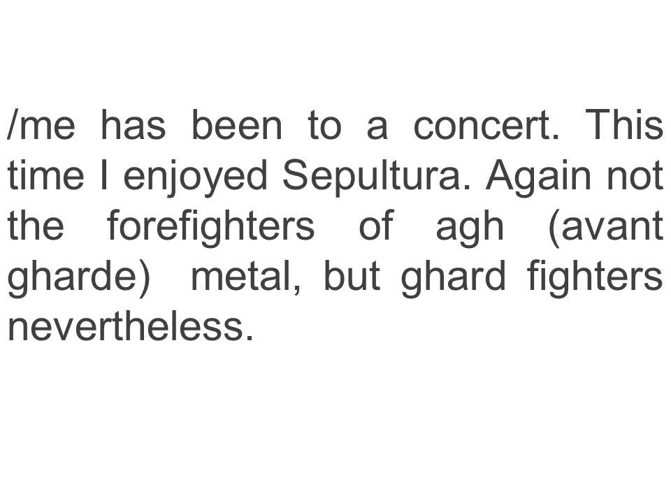 Sepultura a-lex s worldtour 2009 Innsbruck February 20th 2009