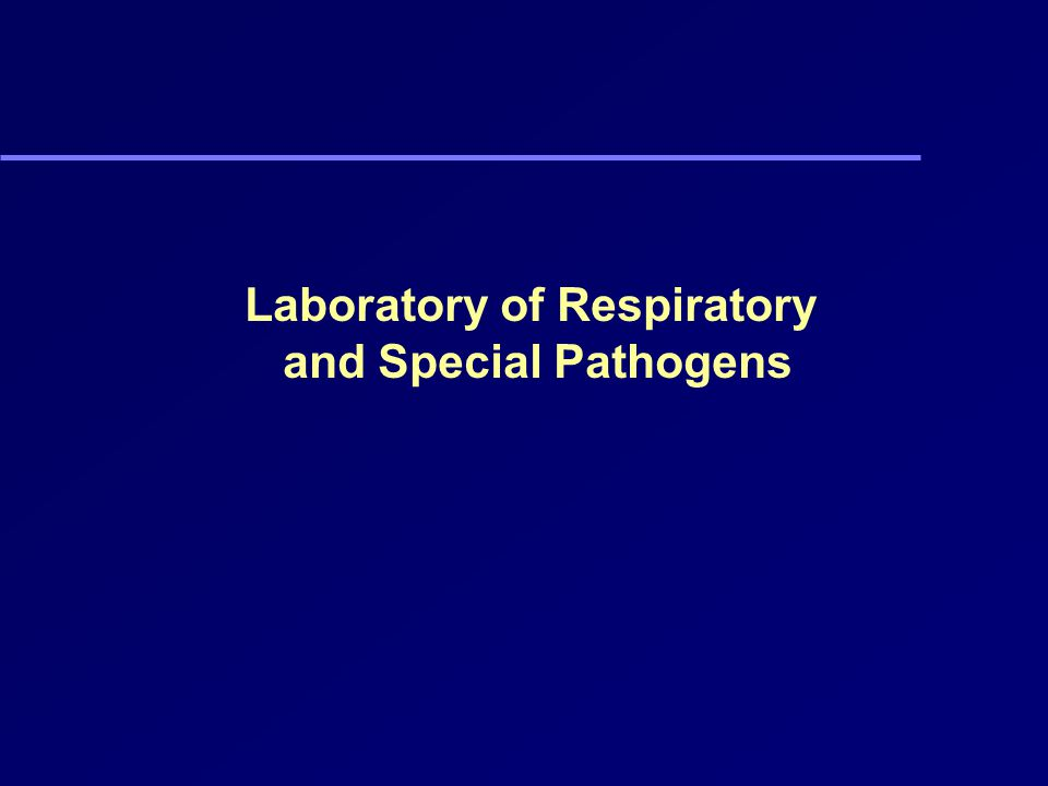 Laboratory of Respiratory and Special Pathogens