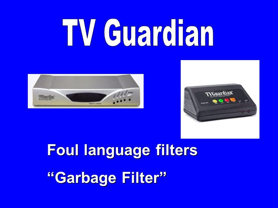 """Foul language filters """"Garbage Filter"""""""