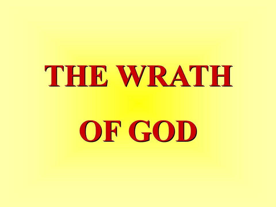 THE WRATH OF GOD THE WRATH OF GOD
