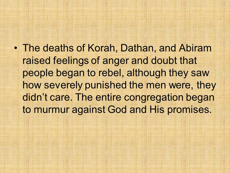 Questions.What were the names of the 3 men that God punished.