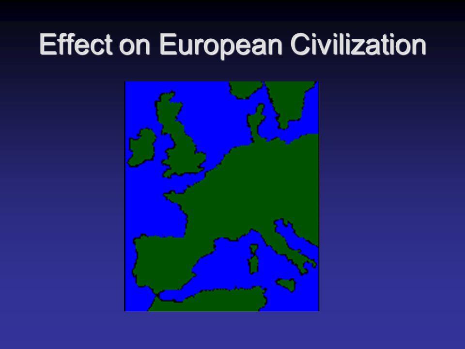 Effect on European Civilization