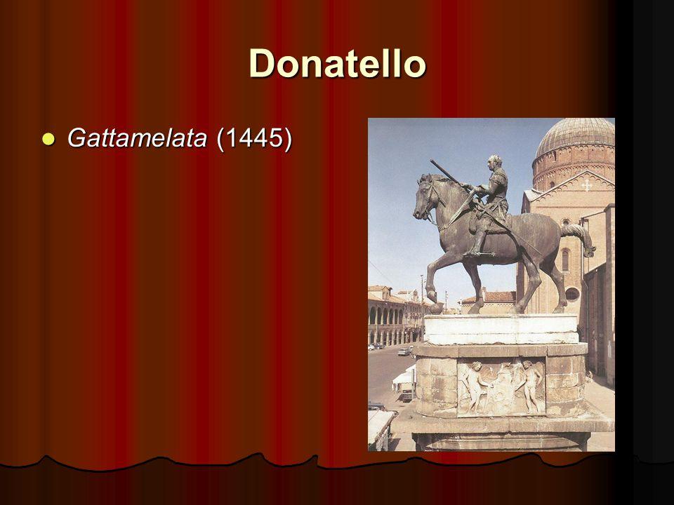 Donatello Gattamelata (1445) Gattamelata (1445)
