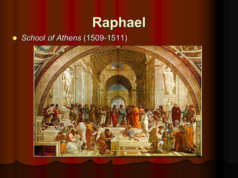 Raphael School of Athens (1509-1511) School of Athens (1509-1511)