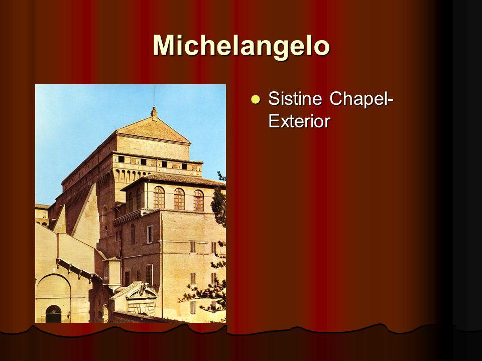 Michelangelo Sistine Chapel- Exterior Sistine Chapel- Exterior