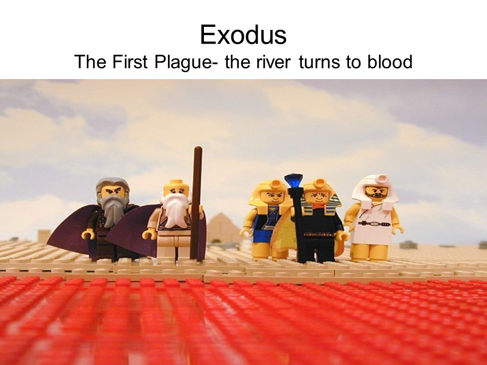 Exodus The First Plague- the river turns to blood