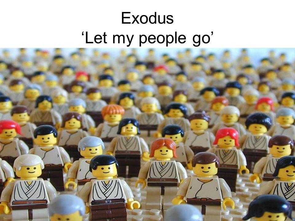Exodus 'Let my people go'