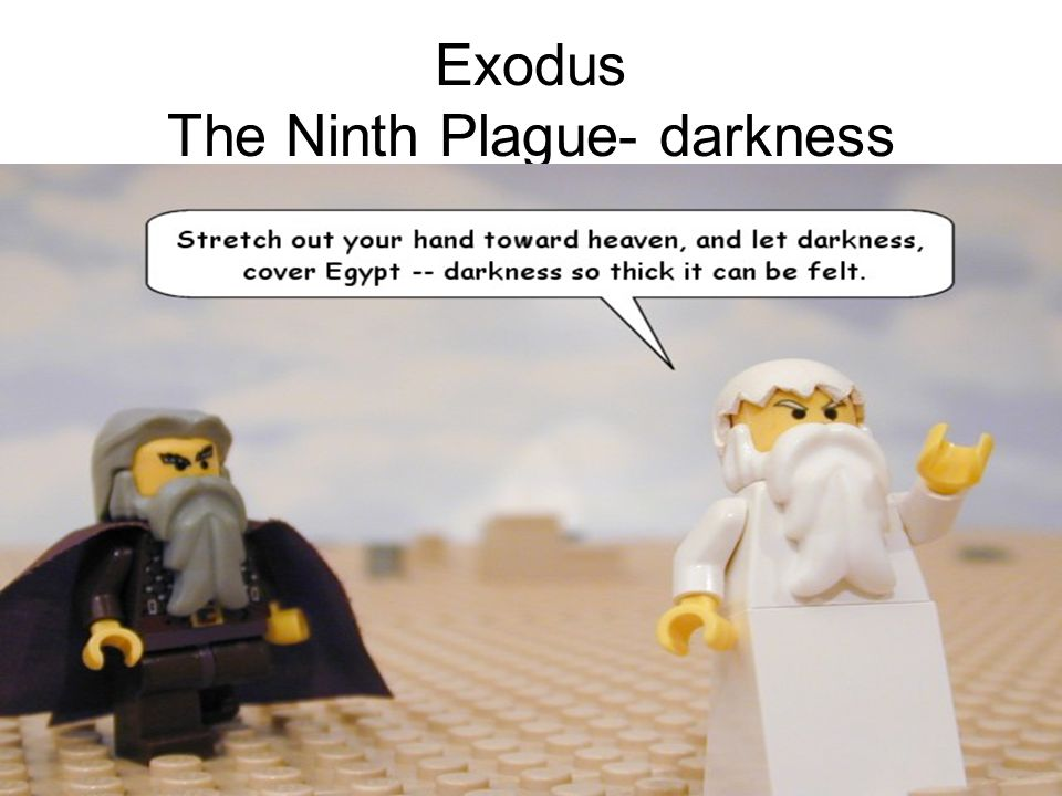 Exodus The Ninth Plague- darkness