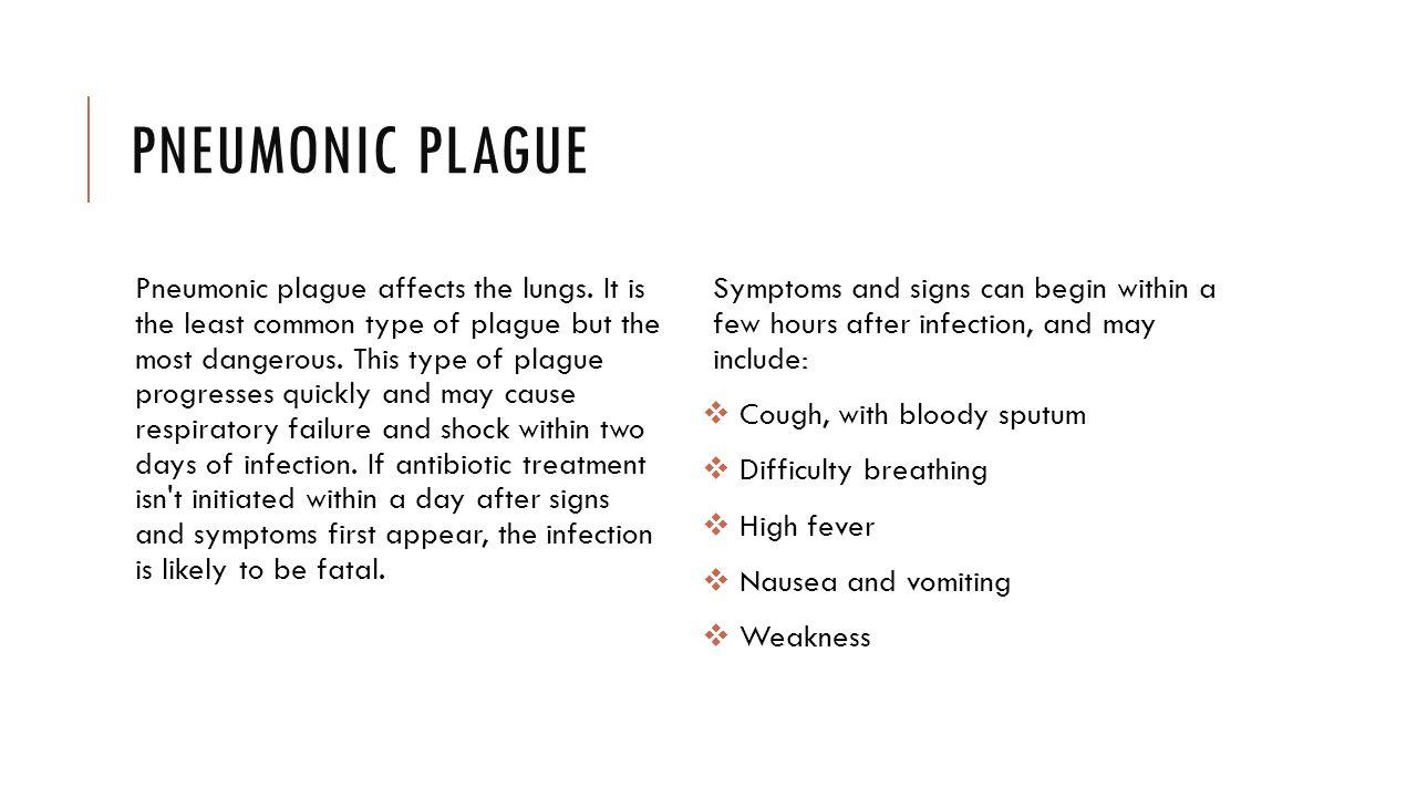 PNEUMONIC PLAGUE Pneumonic plague affects the lungs. It is the least common type of plague but the most dangerous. This type of plague progresses quic