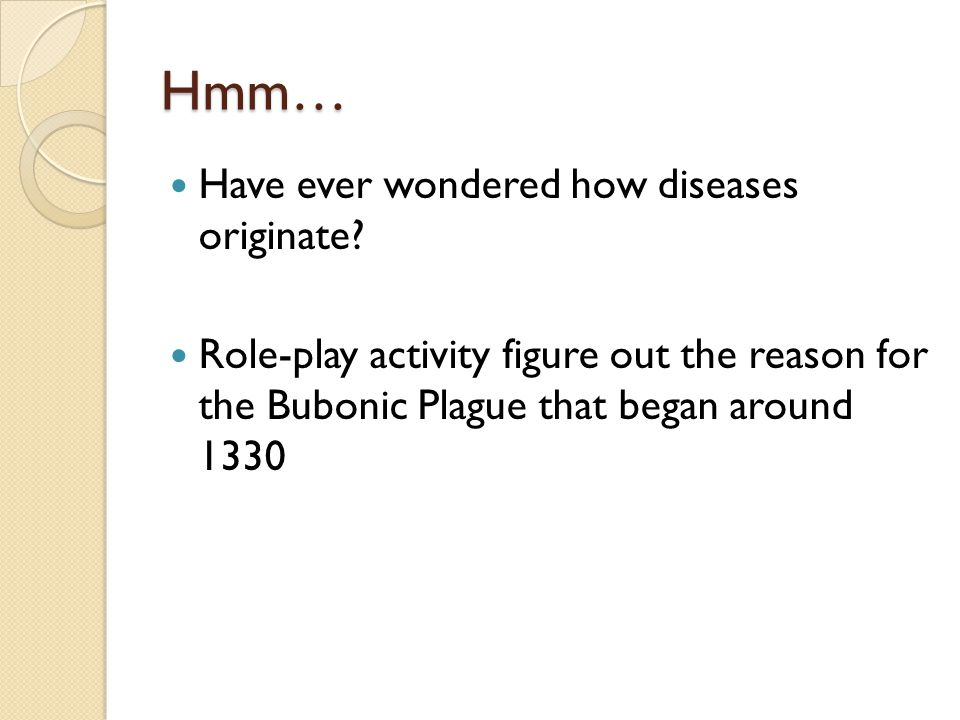 Hmm… Have ever wondered how diseases originate.