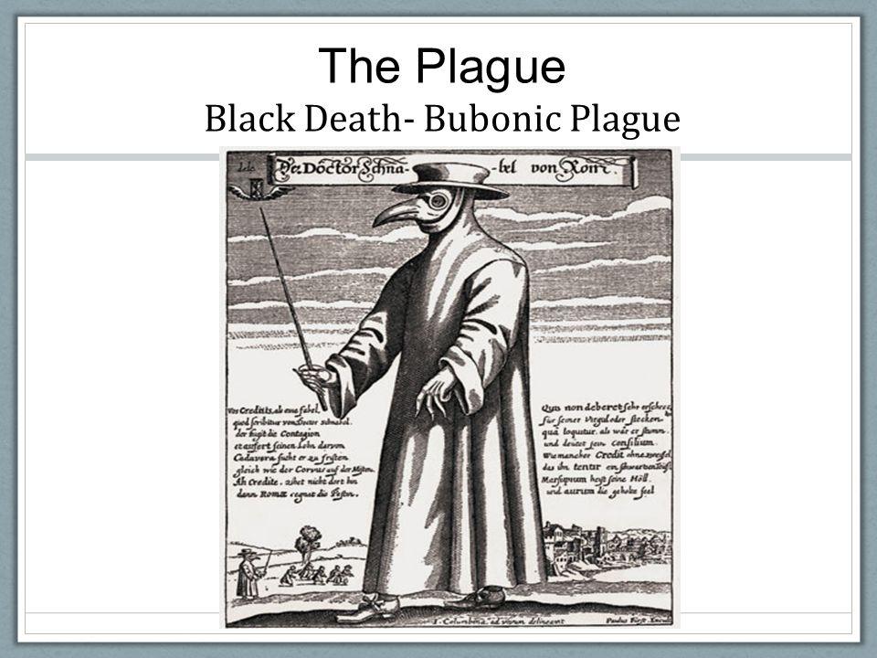 The Plague Black Death- Bubonic Plague