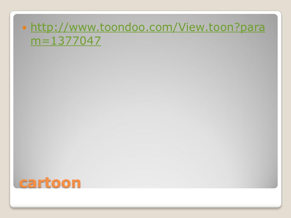 cartoon http://www.toondoo.com/View.toon para m=1377047 http://www.toondoo.com/View.toon para m=1377047