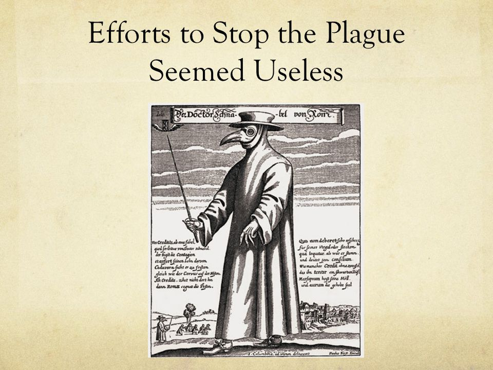Efforts to Stop the Plague Seemed Useless