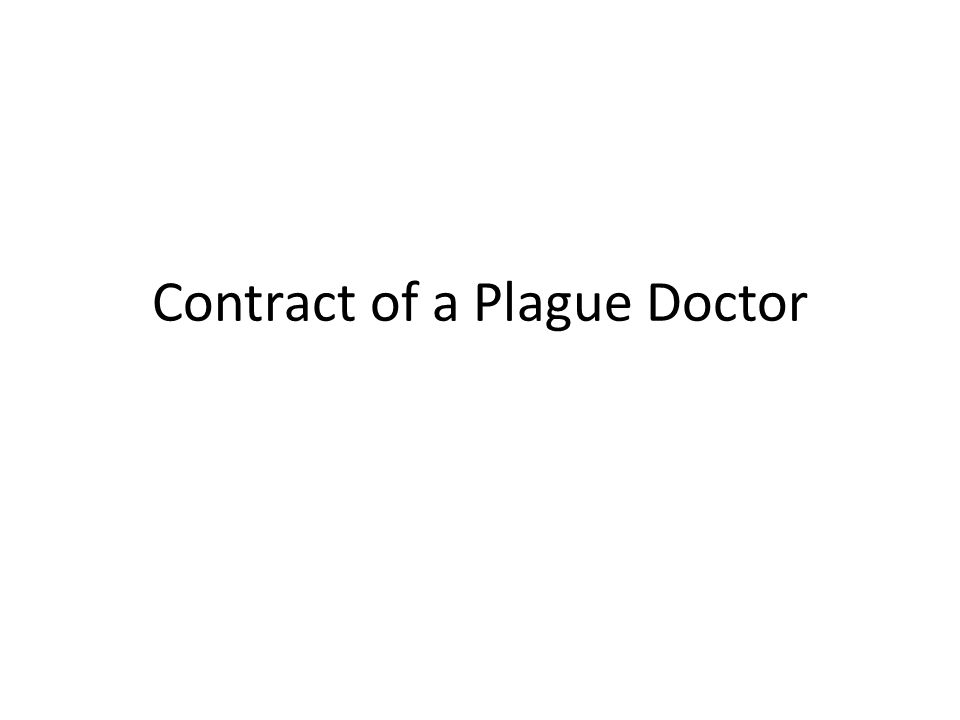 Contract of a Plague Doctor