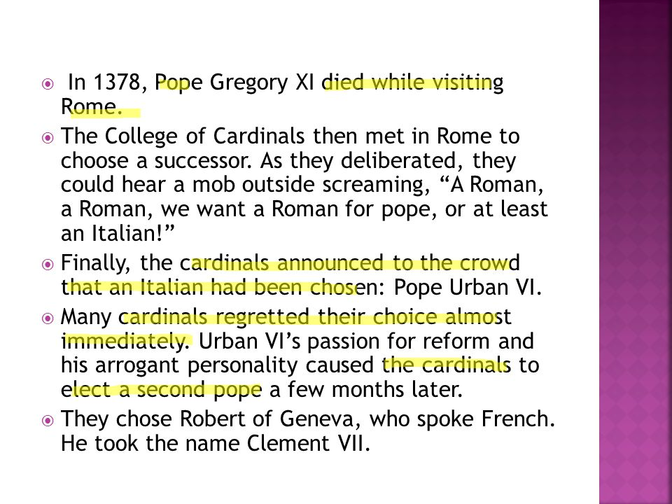  Now there were two popes.Each declared the other to be a false pope, excommunicating his rival.