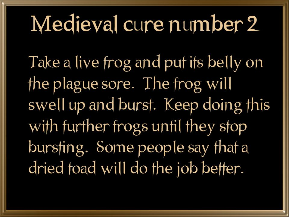 Medieval cure number 1 The swellings should be softened with figs and cooked onions.