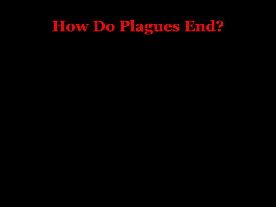 How Do Plagues End